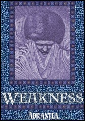 Weakness, by Adrastea (graphic by Foxmonkey)